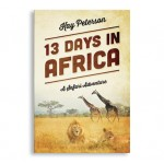 13 Days In Africa by Kay Peterson
